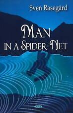 Man in a Spider-Net - New Book Rasegard, Sven