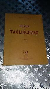 STORIA DI TAGLIACOZZO GIUSEPPE GATTINARA EIRENE 1968 Abruzzo Avezzano Libro