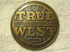 1953-1983 TRUE WEST MAGAZINE 30TH ANNIVERSARY BRASS BELT BUCKLE