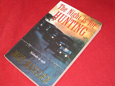The NIGHT is for HUNTING - John Marsden  SCARCE  1st sc Ed  # 6  Tomorrow Series