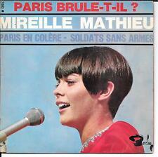 EP 4 TITRES--MIREILLE MATHIEU--PARIS EN COLERE / PARIS BRULE T IL