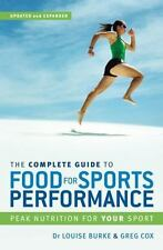 The Complete Guide to Food for Sports Performance : Peak Nutrition for Your...