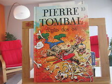 PIERRE TOMBAL T10 BE/TBE DEGATS DES OS