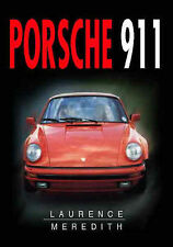 Porsche 911 (Sutton's Photographic History of Transport), New, Meredith, Laurenc