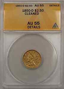 1850-D Liberty Head Quarter Eagle Gold $2.50 Coin ANACS AU-55 Detail Clean (GBR)