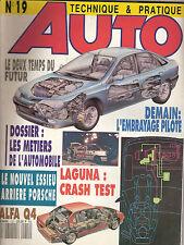 """REVUE MAGAZINE AUTOMOBILE """" AUTO TECHNIQUE ET PRATIQUE """" N°19 ALFA Q4 LAGUNA...."""