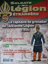 FASCICULE 32 LEGION ETRANGERE CAPITAINE GRENADIER ANCIENNE LEGION 1835