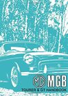 MG MGB Tourer and GT: Owners' Handbook, Ltd 9781869826727 Fast Free Shipping-.