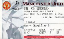 MANCHESTER UNITED V PSV EINDHOVEN 18 OCTOBER 2000 CHAMPIONS LEAGUE TICKET