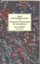 ESSAI D INTERPRETATION DU ZODIAQUE CIRCULAIRE DE DENDERAH. H.S. LEPRINCE