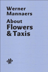 Mannaers, Werner-About Flowers & Taxis BOOKH NEW