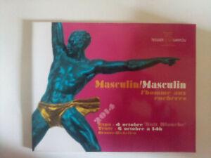 Masculin / Masculin Cocteau Sarfati Dali Gaillemin Warhol Fraser  catalogue 2014
