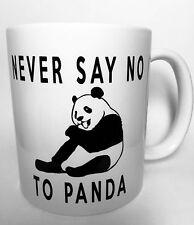 Divertente tazza 11oz mai dire no a Panda REGALO PERFETTO + Gratis Scatola Regalo B11