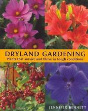Dryland Gardening: Plants that Survive and Thrive in Tough Conditions-ExLibrary