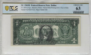 1969 D $1 FEDERAL RESERVE NOTE DALLAS OFFSET PRINTING ERROR PCGS B CHOICE UNC 63