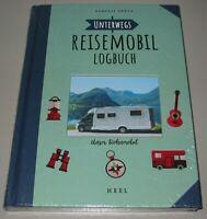 Handbuch für unterwegs Reisemobil Unser Wohnmobil Logbuch Buch Neu!