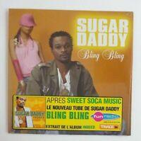 SUGAR DADDY : BLING BLING feat. GAILANN STEPHENS ♦ CD Single NEUF / NEW ♦