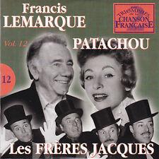 CD CARTONNE CARDSLEEVE 25T FRANCIS LEMARQUE, PATACHOU ET LES FRERES JACQUES 2003