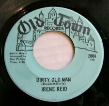 IRENE REID  Dirty Old Man / Just Loving You  OLD TOWN 1967 Soul 45