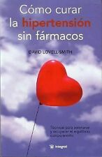 Como Curar la Hipertension sin Farmacos (Salud Natural) (Spanish Editi-ExLibrary