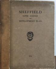 Sheffield Civic Survey & Development Plan - Scarce 1924 Patrick Abercrombie