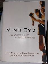 New listing Mind Gym : An Athlete's Guide to Inner Excellence by Mack, Gary Paperback
