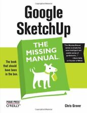 Google SketchUp: The Missing Manual (Missing Manuals), Grover 9780596521462+=