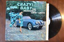 Crazy Baby Incredible Jimmy Smith Blue Note Jazz Record lp original vinyl album