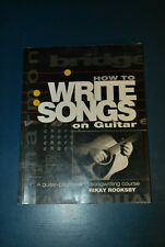 How to write songs on guitar by Rikky Rooksby a songwriting course book music