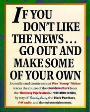 If You Don't Like the News, Go Out and Make Some of Your Own-ExLibrary