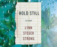 Hold Still by Lynn Sterger Strong (2016, MP3 CD, Unabridged)
