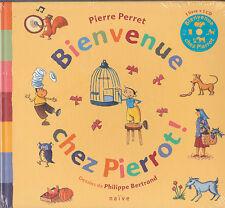BIENVENUE CHEZ PIERROT livre + CD Pierre PERRET enfant chanson