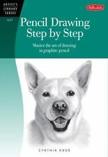 Pencil Drawing Step by Step: Master the art of drawing in graphite pencil (Art..