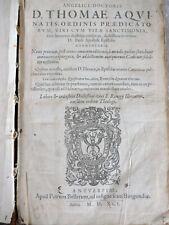 Thomas v. Aquin 1591 Folio 33 cm 1591 komplett, schön Ordinis Praedicatorum