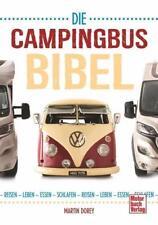 Die Campingbus-Bibel von Martin Dorey (2018, Taschenbuch)
