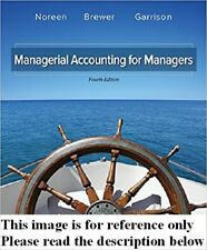 Managerial Accounting for Managers 4th Int'l Ed. US Delivery 3-4 bus days/Insure