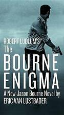 Robert Ludlum's the Bourne Enigma by Eric Van Lustbader (Hardback, 2016)