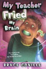 My Teacher Fried My Brains (Turtleback School & Li