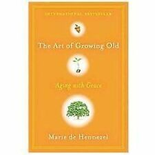 The Art of Growing Old: Aging with Grace-ExLibrary