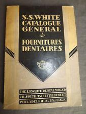 S.S. White catalogue généralede fourniture dentaire 1937