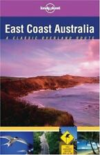 Lonely Planet East Coast Australia: Classic Overland Route