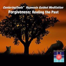 Forgiveness: Healing the Past:18 Minute Guided Meditation/Hypnosis Audio