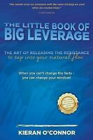 The Little Book of Big Leverage by O'Connor, Kieran (Paperback book, 2017)