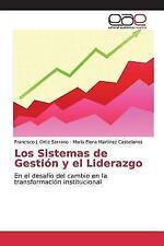 Los Sistemas de Gestion y El Liderazgo (Paperback or Softback)
