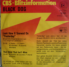 """7"""" 1978 CBS BLITZ PROMO IN VG++ ! BLACK DOG : Look How It Snowed On Yesterday"""