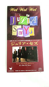 "WET WET WET JULIA SAYS IT'S NOW OR NEVER PHDR-142 3"" JAPAN CD A5112"