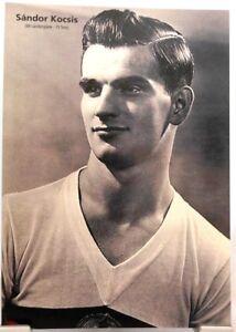 Sandor Kocsis + Fußball Nationalspieler Ungarn + Fan Big Card Edition D51 +