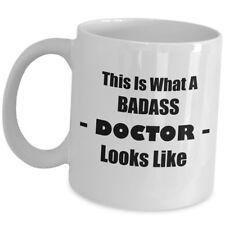 Funny Gag Gift For Doctor Coffee Mug Cup MD Surgeon New - What Badass Looks Like