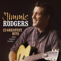 JIMMIE RODGERS - 23 GREATEST HITS+BONUS TRACKS   CD NEW