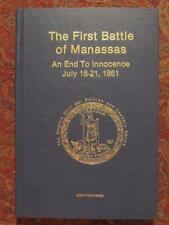 THE FIRST BATTLE OF MANASSAS - BRAND NEW - THE END OF INNOCENCE - CIVIL WAR